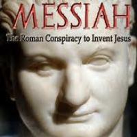 Was Jesus Christ a Roman Fabrication?