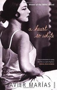 Front_cover_of_A_Heart_So_White_by_Javier_Marías