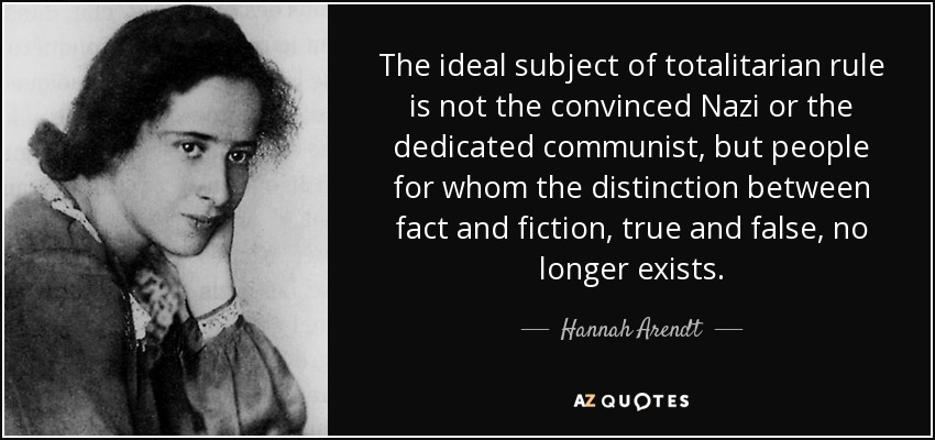 quote-the-ideal-subject-of-totalitarian-rule-is-not-the-convinced-nazi-or-the-dedicated-communist-hannah-arendt-65-28-53.jpg