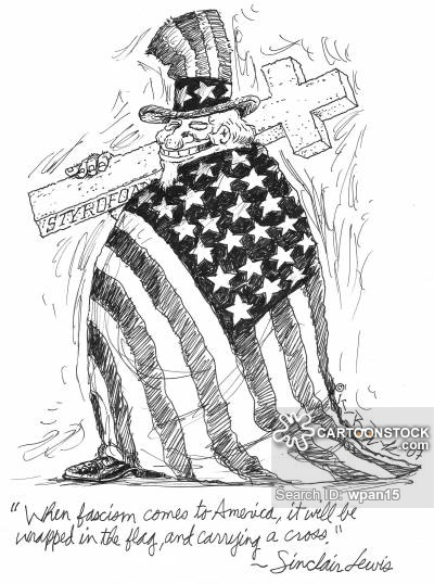 When fascism comes to America, it will be wrapped in the flag and carrying a cross.